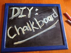Miss Mel + Miss Heather: DIY: Framed Chalkboard