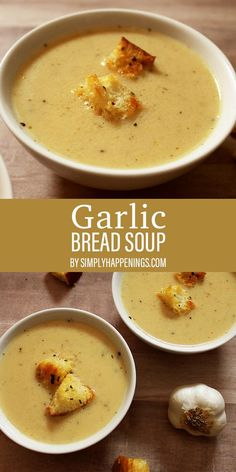 Garlic Bread Soup Do you love garlic bread? This creamy and delicious soup tastes like garlic bread but in a bowl! Served with homemade croutons, but it is also a perfect pairing to dip grilled cheese into. Best Soup Recipes, Healthy Soup Recipes, Dinner Recipes, Cooking Recipes, Favorite Recipes, Creamy Soup Recipes, Garlic Recipes, Family Recipes, Kitchen Recipes