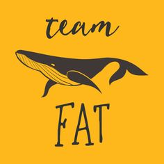 Check out this awesome 'team+fat' design on @TeePublic!