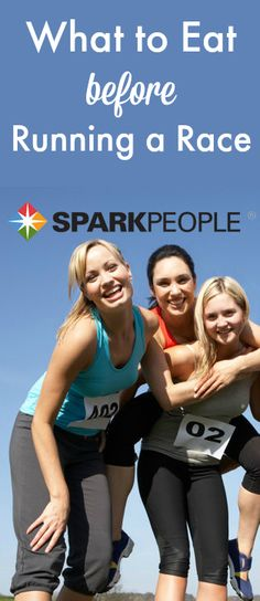 Eating to Fuel Different Race Lengths. What you eat pre-race is not the same for every distance. | via @SparkPeople