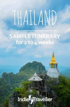 Thailand Itinerary for 2 to 4 Weeks (North + South Highlights)
