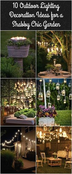 The shabby chic decorating style and outdoor lighting ideas were introduced for the first time in the 80s and have since become a classic decoration. #GardenIdeas