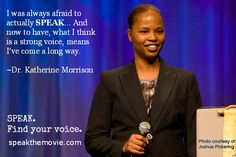 speakthemovie.com  I was always afraid to actually SPEAK... And now to have, what I think is a strong voice, means I've come a long way. ~Dr. Katherine Morrison  #Toastmasters #speakmovie #DrKatherineMorrison  @SPEAKthemovie