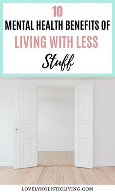 Feeling stressed or overwhelmed by all of your possessions? Here are 10 mental health benefits I started experiencing when I started living with less stuff! Mental Health Activities, Mental Health Therapy, Mental Health Benefits, Mental Health Journal, Kids Mental Health, Mental Health Conditions, Mental Health Quotes, Mental Health Awareness, Children Health