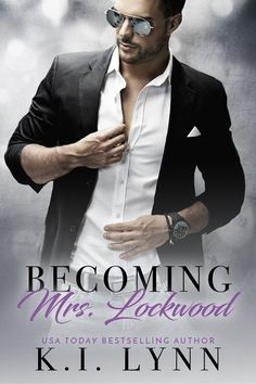 Lockwood by K. Lynn Becoming Mrs. Lockwood by K. Books To Read, My Books, Dark Books, Contemporary Romance Books, Lectures, Book Girl, Romance Novels, Great Books, Bestselling Author