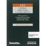 Ley General Tributaria y sus reglamentos / Ed. preparada por Juan Manuel Herrero de Egaña y Espinosa de los Monteros, Adela Hernández Vergara