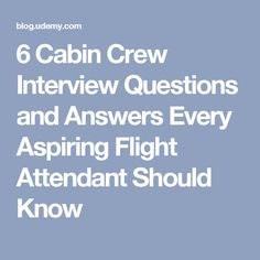 6 Cabin Crew Interview Questions and Answers Every Aspiring Flight Attendant Should Know