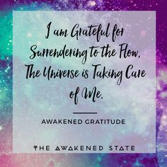 This affirmation is great for relaxing and allowing the process to unfold. Often we resist when we're afraid of letting go of the old identity. When the resistance builds it creates negative emotions such as anger, resentment, depression, etc. When we step back and allow the energy to shift. We surrender to the flow of the present moment. Sometimes we just need to realize we must Let go and Let it Flow <3 #awakenedblisscreator