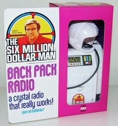 The Six Million Dollar Man Back Pack Radio (Crystal Radio) 1980s Toys, Retro Toys, Childhood Toys, Childhood Memories, 80s Ads, Kenner Toys, Post Mortem Photography, Black Art Pictures, Bionic Woman