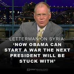 Letterman on Syria: 'Now Obama can start a war the next President will be stuck with'