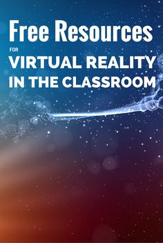 4 suggestions to help you decide this summer to if Virtual Reality is right for your classroom.
