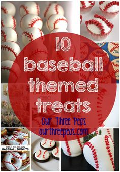 10 baseball themed treats perfect for any party, celebration or game day treat! Our Three Peas Baseball Treats, Sports Baseball, Baseball Mom, Baseball Desserts, Baseball Theme Food, Baseball Stuff, Baseball Cupcakes, Baseball Videos, Manualidades