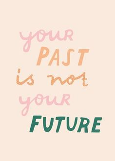 """Why I'm No Longer Going to Post About the Past """"Your past is not your future"""" quote inspiring words, Inspirational Quotes, Quotes to live by, encouraging quotes, girl boss … Positive Vibes, Positive Quotes, Motivational Quotes, Inspirational Quotes, Positive Mindset, Positive Art, The Words, Cool Words, Cute Quotes"""