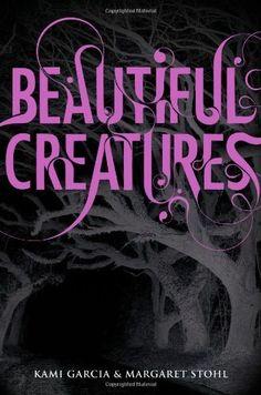 Beautiful Creatures by Kami Garcia #Books
