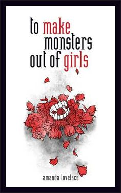 to make monsters out of girls by Lovelace, Amanda, ladybookmad (Hardcover) I Love Books, My Books, This Book, Amanda, Complicated Relationship, Poetry Books, Book Girl, Book Recommendations, Book Lists