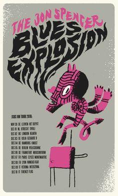 The Jon Spencer Blues Explosion - European Tour Dec. 2010 by Sami Wundergrafiks Jon Spencer Blues Explosion, Vintage Music Posters, Concert Posters, Movie Posters, Explosions, European Tour, Lyon, Wedding Planner, Tours