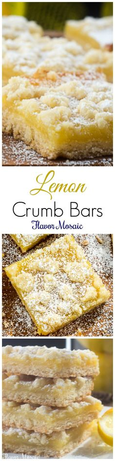 Lemon Crumb Bars are sweetly tart traditional lemon bars with a buttery crumb topping that make a delicious dessert for a potluck, picnic or anytime. ~ http://FlavorMosaic.com