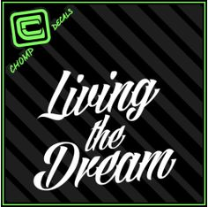 Living the dream jdm illest drift racing believe vinyl decals stickers #DriftSaturday: The BEst of #Drifting Every Week at blog.rvinyl.com