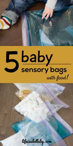 5 baby sensory bags with food ideas. Easy to do and you should have most supplies on hand already!