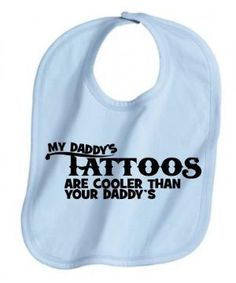 MY DADDYS TATTOOS ARE COOLER BLUE BABY BOY BIB GIFT IDEA INK COOL | KoolKidzClothing - Clothing on ArtFire
