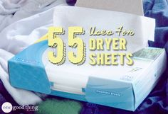55 Ways to Reuse, Re-purpose and Recycle Dryer Sheets  |  One Good Thing by Jillee