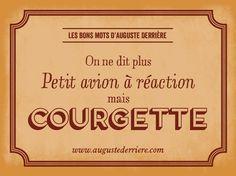 """Les Bons Mots d'Auguste Derrière (et celui-là il fait """"réfléchir et rire!"""")"""