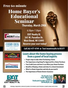 See you TONIGHT for a BUYERS EDUCATIONAL SEMINAR in West Bend at EXIT Realty XL. Call The Results team for more info and to RSVP 262-477-4749  #ExitRealtyXL #HomeBuyersEducationalSeminar #TheResultsTeam #WestBendEXITRealtyXL