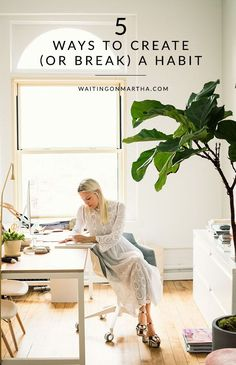 """""""5 ways to create or break a habit."""" Waiting on Martha. Routines, ideas, activities and worksheets to support your self-care. Tools that work well with motivation and inspirational quotes. For more great inspiration follow us at 1StrongWoman."""