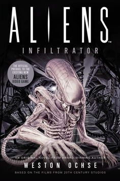 ALIENS: INFILTRATOR by Weston Ochse is out from Titan Books. Jennifer gives the rundown. #horror #scifi #amreading Horror Books, Sci Fi Books, Alien Videos, Alien Artifacts, Horror Tale, Video Game Reviews, Minor Character, Making A Movie, Science Fiction Books