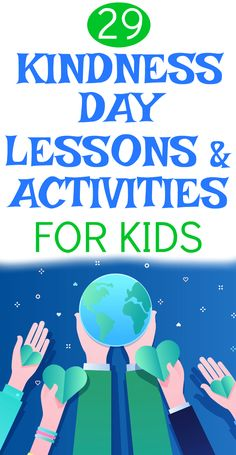 Kindness activities for kids, learning about kindness, and being kind lessons for kids for kindness day and kindness month. #kindness #kindnesslessons #kindnessactivities #kindnessday #bekind