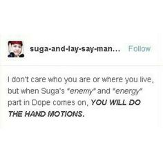 i do it every time. Plus j- hopes, v,jimin,jin,jungkook,Namjoon
