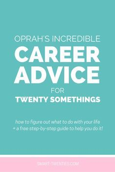 Find out Oprah Winfrey's encouraging advice for twenty somethings. And the best  part is it's something you can start taking action on today. // Career Advice & Ideas