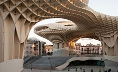 Metropol Parasol // The World's Largest Wooden Structure  www.skylivingorlandoproperties.com
