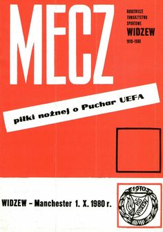 Widzew Lodz 0 Man Utd 0 (*1-1 agg) in Oct 1980 in Poland. The programme cover for the UEFA Cup 1st Round, 2nd Leg.
