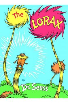 Weekly Trip to the Library: The Lorax by Dr. Suess Over ago Dr. Seuss published The Lorax . In his search to find a real Truffula Tree a boy must find the Lorax who is a forest guardian wh… The Lorax Book, O Lorax, Dr. Seuss, Dr Seuss Art, Best Children Books, Childrens Books, Children Reading, Teen Books, Toddler Books