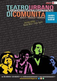 Manifesto promozionale delle attività di Teatro Urbano di Comunità a cura di Centro Iniziative Teatrali Campi Bisenzio Firenze  • Sonia Squilloni Graphic Designer