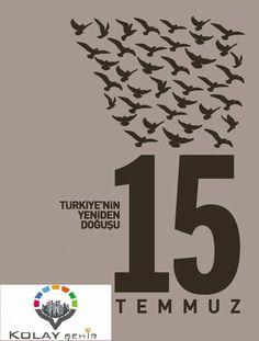 Türkiyenin Yeniden Doğuşu: 15 Temmuz