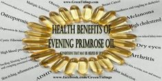 Evening primrose oil- every woman should take! Helps cramps, PMS, menopause, labor induction, skin, hair...everything womanly