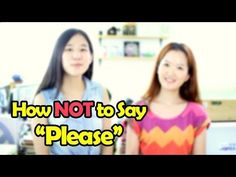 "How NOT To Say ""Please"" in Korean"