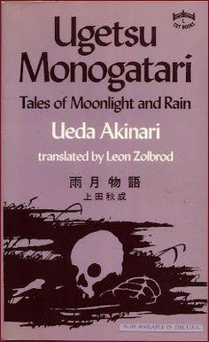 Ueda Akinari 上田秋成 - Ugetsu Monogatari 雨月物語