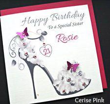 Personalised Handmade Birthday Card 18th 21st 30 40 Sister Mum