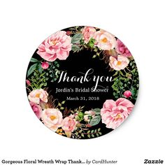 Gorgeous Floral Wreath Wrap Thank You Square Sticker Happy Birthday Printable, Different Shapes, Custom Stickers, Activities For Kids, Bridal Shower, Create Your Own, Floral Wreath, Diy Projects, Scrapbook