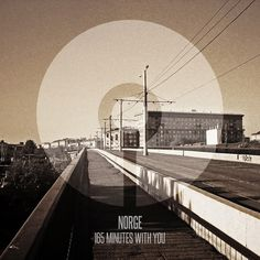 Norge - 165 Minutes With You