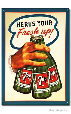 7 Up Here's Your Fresh Up Metal Sign