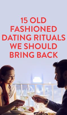 15 Old Fashioned Dating Rituals We Should Bring Back