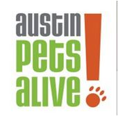 Austin Pets Alive!  To promote and provide the resources, education and programs needed to eliminate the killing of companion animals. Austin Pets Alive! (APA!) is a nonprofit organization dedicated to making Austin, Texas a no kill city. Since 2008, APA! has saved more than 17,000 dogs and cats from being killed at Central Texas shelters.   www.austinpetsalive.org