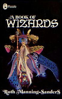 A book of wizards by Ruth Manning Sanders