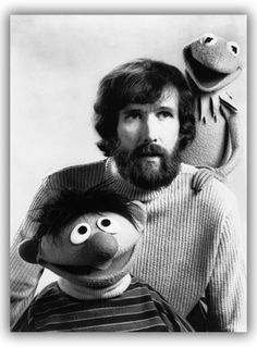 Jim Henson. Master puppeteer. Imagination out of this world. Visionary. Left the world just a little brighter and funnier than he found it.