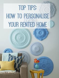 Top Tips: Personalising a Rented Home - Love Chic Living Rental Decorating, Decorating Tips, Diy Home Decor, Room Decor, Wall Decor, Shabby, Moving House, Deco Design, Home Hacks
