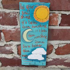 The Allman Brothers Band lyrics painting on salvaged wood, Soulshine lyrics art, Allman Brothers song art, let your soul shine, be yourself